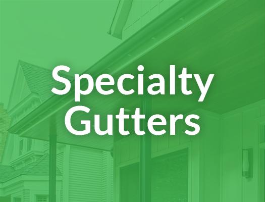 Specialty Gutters